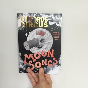 Giffords Circus, Moon Songs